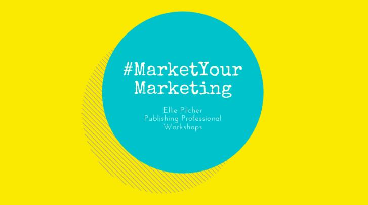 #MarketYourMarketing Publishing Workshops