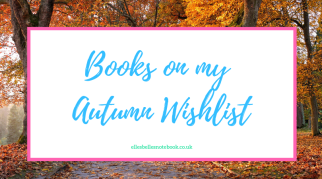 Books on my Autumn Wishlist