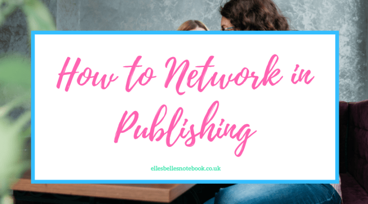 How to Network in Publishing