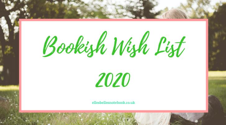 Bookish Wish List 2020