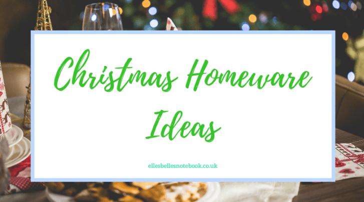 Christmas Homeware Ideas