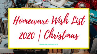 Homeware Wish List 2020 | Christmas
