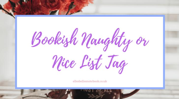 Bookish Naughty or Nice List Tag