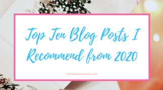 Top Ten Blog Posts I Recommend from 2020