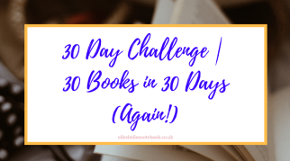 30 Day Challenge | 30 Books in 30 Days (Again!)