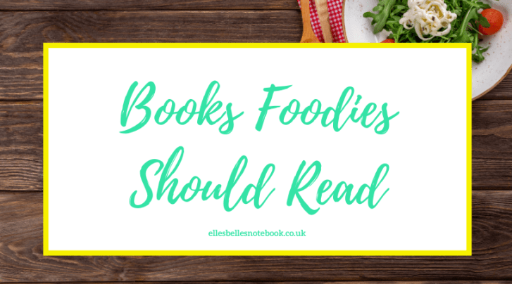 Books Foodies Should Read