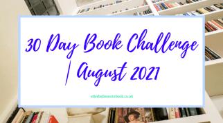 30 Day Book Challenge | August 2021