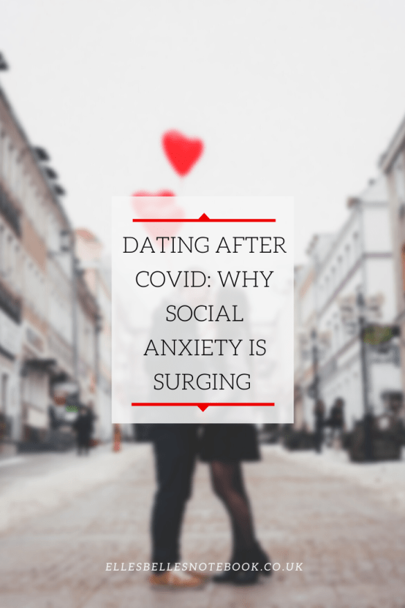Dating After COVID: Why Social Anxiety Is Surging