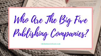Who Are The Big Five Publishing Companies in the UK?