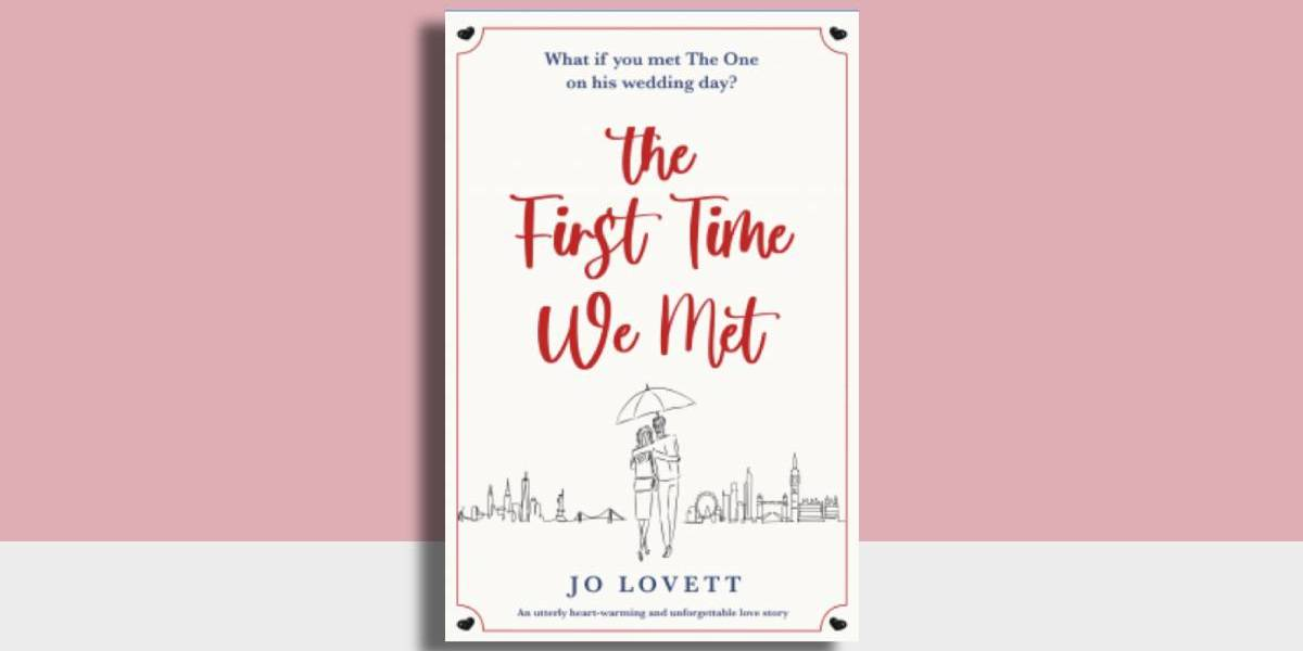 The First Time We Met by Jo Lovett | NetGalley Review
