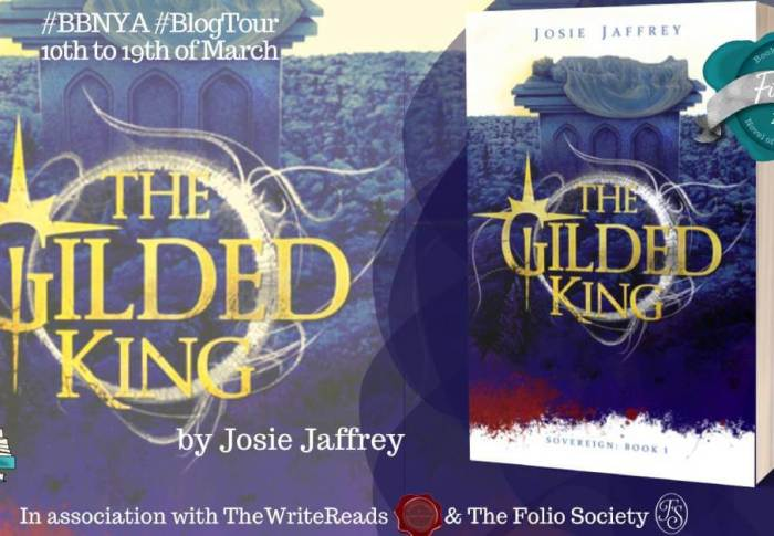 The Gilded King by Josie Jaffrey| BBNYA Blog Tour