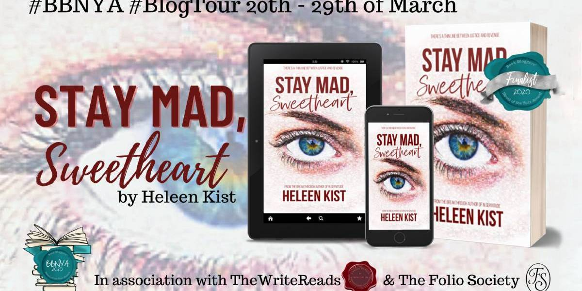 Stay Mad, Sweetheart by Heleen Kist | BBYNA Blog Tour | Spotlight