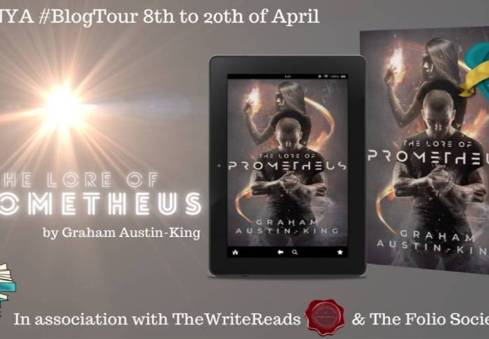 The Lore of Prometheus by Graham Austin-King