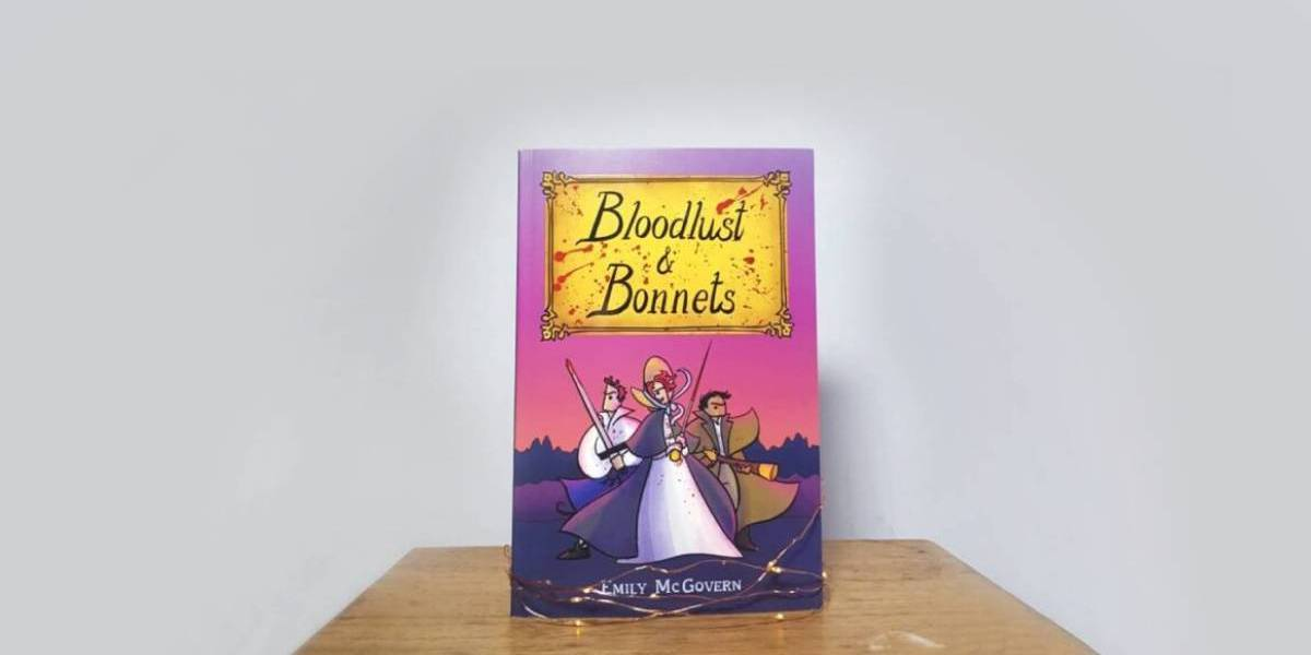 Bloodlust and Bonnets by Emily McGovern | Book Review