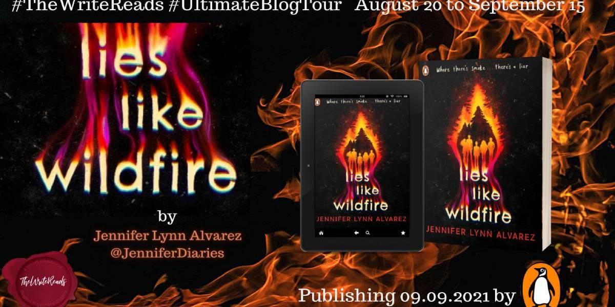 Lies Like Wildfire by Jennifer Lynn Alvarez | Ultimate Blog Tour