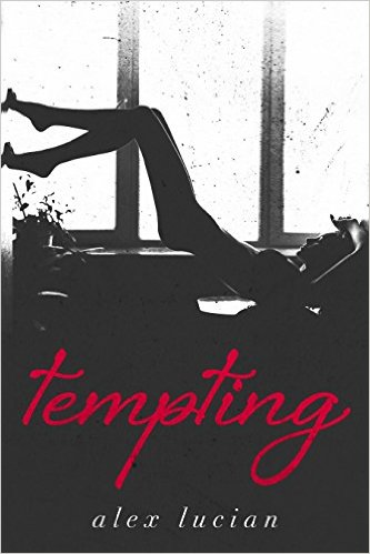 BOOK REVIEW: Tempting by ALEX LUCIAN