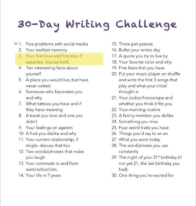 30-Day Writing Challenge: Day 3 Your First Love and First Kiss
