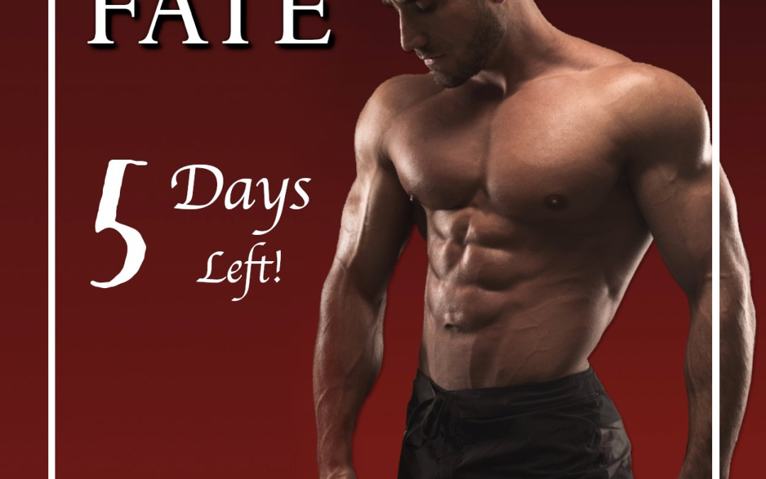 Embracing Fate coming in 5 Days