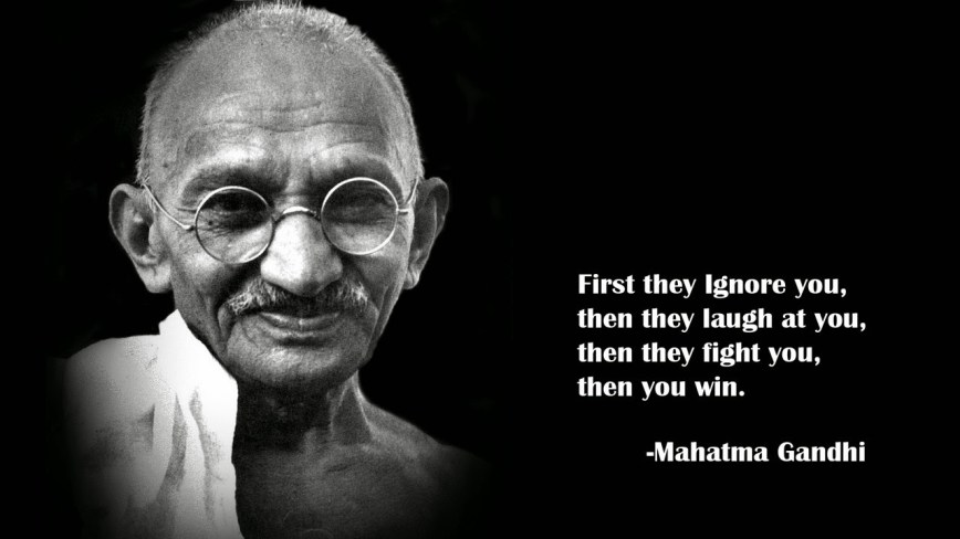 first-they-ignore-you-then-you-win-gandhi