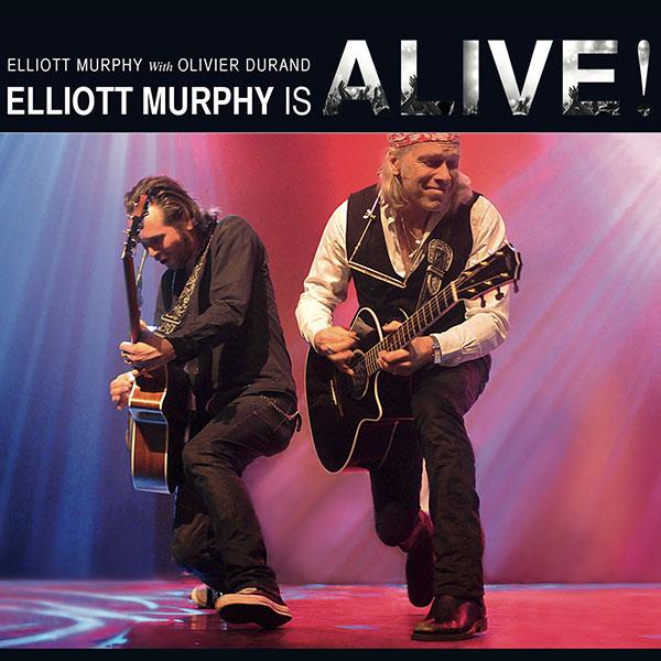 Elliott Murphy - Elliott Murphy Is Alive!