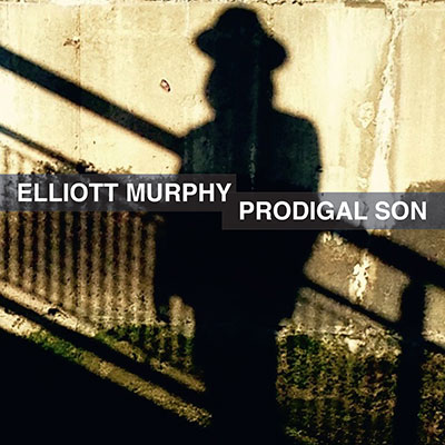 Elliott Murphy - Prodigal Son