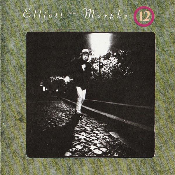 Elliott Murphy - 12
