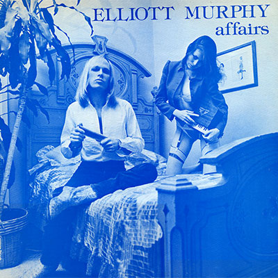 Elliott Murphy - Affairs