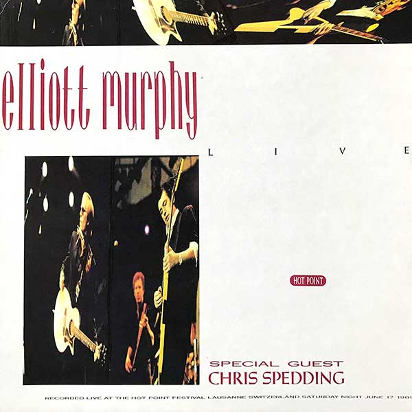 Elliott Murphy - Live Hot Point