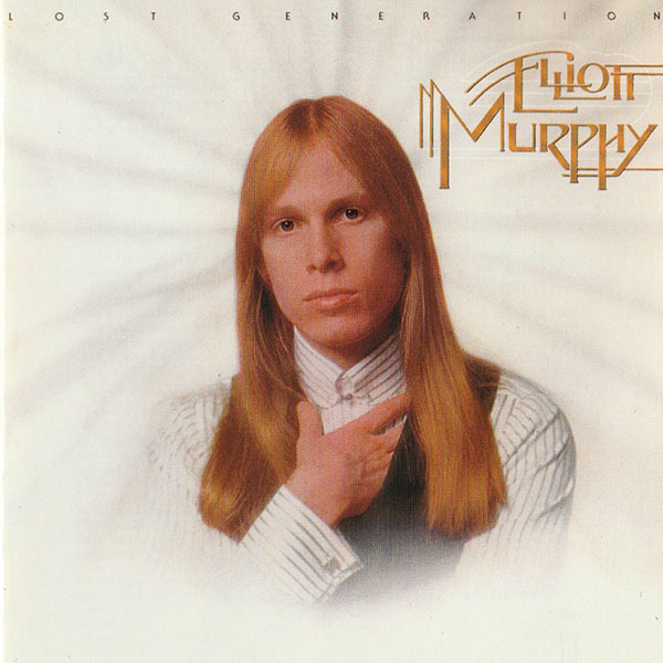 Elliott Murphy - Lost Generation