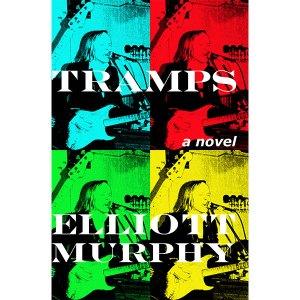 Elliott Murphy - Tramps