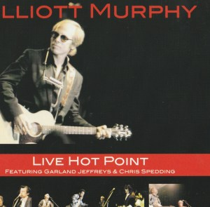 Elliott Murphy - Live Hot Point - German Reissue Cover