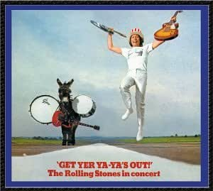 The Rolling Stones - Get Your Ya Yas Out