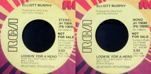Elliott Murphy - Lookin' For A Hero - Promo 45