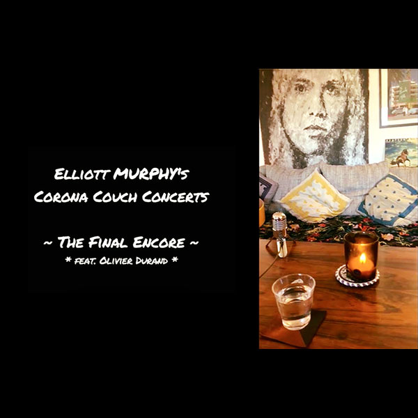 Elliott Murphy - The Corona Couch Concerts