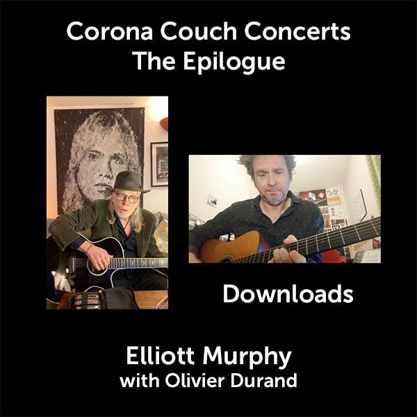 Elliott Murphy - Corona Couch Concerts - The Epilogue - Downloads