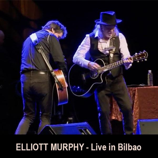 Elliott Murphy - Live in Bilbao