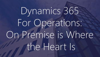 Here It Is: Dynamics 365 for Operations Local Business Data (On