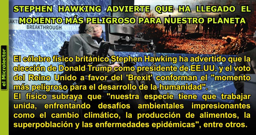 STEPHEN HAWKING ADVIERTE QUE HA LLEGADO EL MOMENTO MÁS PELIGROSO PARA NUESTRO PLANETA
