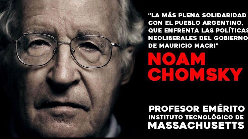 CHOMSKY SE UNE A LA CAMPAÑA INTERNACIONAL CONTRA EL PRESIDENTE MACRI
