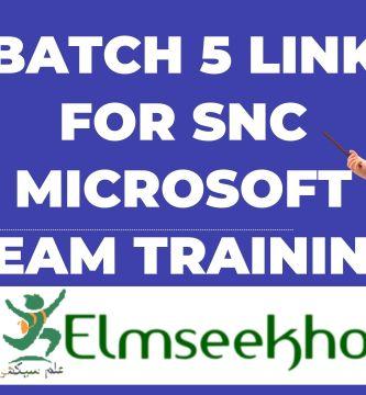 Batch 5 Link for SNC Microsoft Team Training