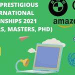 Most Prestigious International Internships 2021