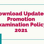 Download Updated Promotion Examination Policy 2021 Amended