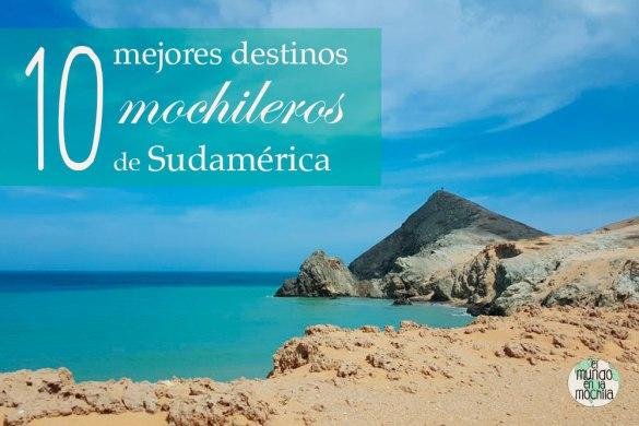 Portada de 10 mejores destinos mochileros de sudamérica.