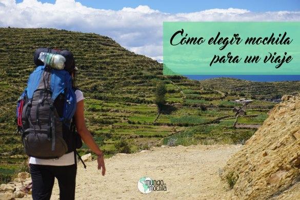 0cb41d55b Cómo elegir mochila para un viaje mochilero | El Mundo en la Mochila