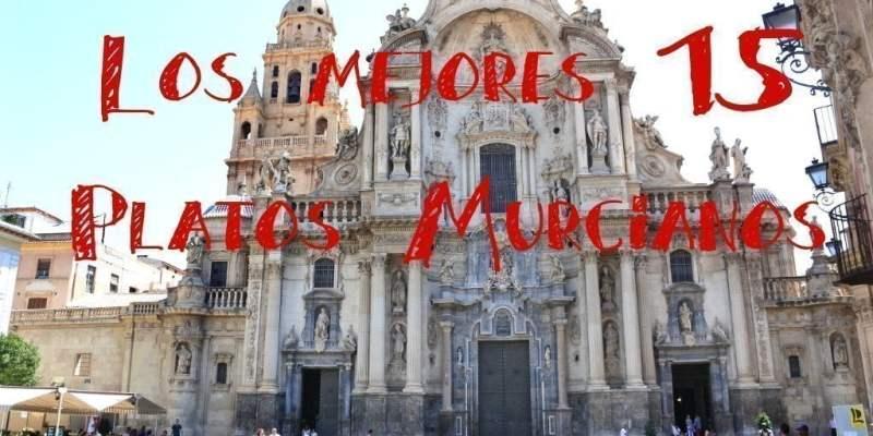 Comiendo por Murcia: 15 platos típicos murcianos