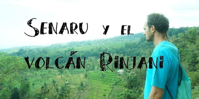 Senaru y el Volcán Rinjani en Lombok