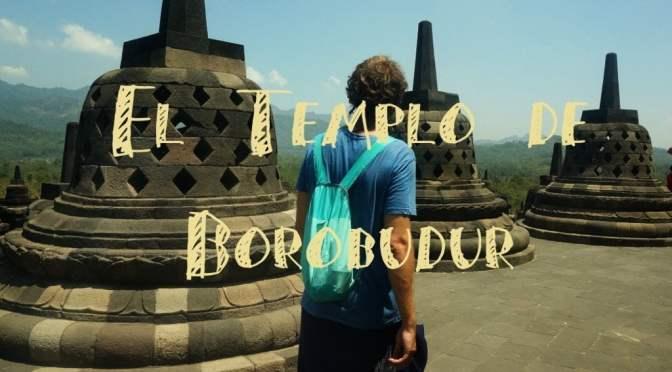 Borobudur: El templo más Visitado de Indonesia