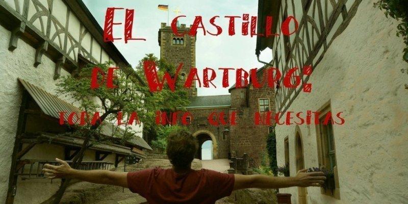 El castillo de Wartburg en Eisenach: Cómo llegar