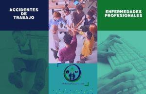 DIFERENCIA ACCIDENTE DE TRABAJO Y ENFERMEDADES PROFESIONALES