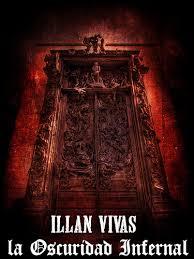 """""""La oscuridad infernal"""", de Francisco Javier Illán Vivas"""